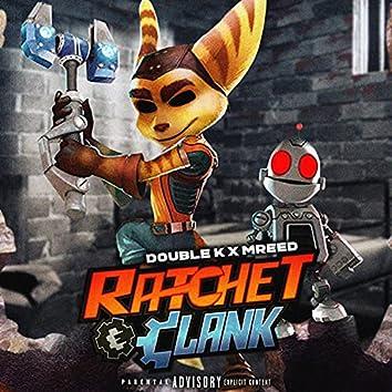 Ratchet & Clank (feat. Mreed)