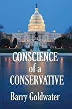 Conscience of a Conservative by Barry Goldwater (2009-10-30)