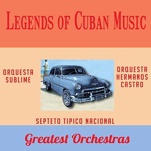 Orquesta Sublime, Orquesta Hermanos Castro & Septeto Tipico Nacional