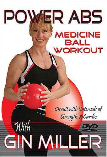 Power Abs Medicine Ball Workout with Gin Miller by Gin Miller