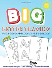 BIG Letter Tracing for Preschoolers and Toddlers: Work Book for Beginner to Tracing Lines,Practice for Kids with Pen Control,Line Tracing, ... with complete step by step instructions