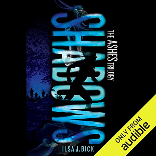 Shadows     Ashes Trilogy, Book 2              By:                                                                                                                                 Ilsa J. Bick                               Narrated by:                                                                                                                                 Katherine Kellgren                      Length: 13 hrs and 8 mins     42 ratings     Overall 4.1