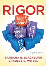 Rigor for Students with Special Needs by Blackburn, Barbara R., Witzel, Bradley S. (2013) Paperback