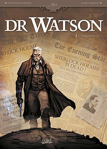 Dr Watson T01 : Le Grand Hiatus partie 1