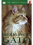 MANUAL DEL DUEÑO DEL GATO (GUIAS DEL NATURALISTA-ANIMALES DOMESTICOS-GATOS)