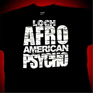 Afro American Psycho