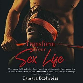 Transform Your Sex Life audiobook cover art