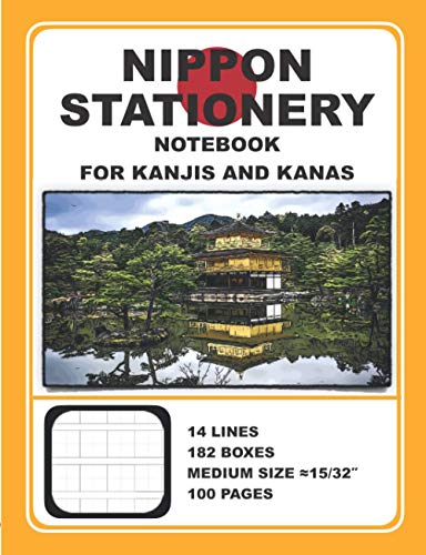 Notebook for Kanjis and Kanas: 100 PAGES, 14 LINES, 182 BOXES, MEDIUM SIZE ≈15/32′′
