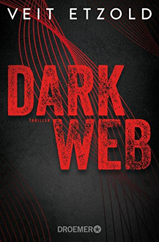Dark Web: Thriller