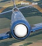 Avions de rêve - Les plus beaux avion de collection en vol, tome 2
