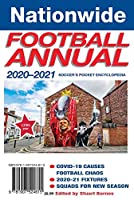 The Nationwide Football Annual 2020-2021 (The Nationwide Football Annual 2020-2021: soccer's pocket encyclopedia)