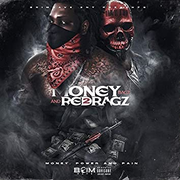 Money Bagz and Red Ragz 2: Money, Power, and Pain