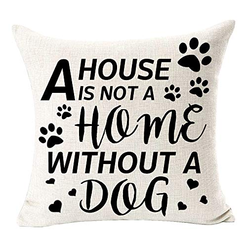 A House is Not A Home Without A Dog Fun Quote Footprint Pattern Best Gift for Dog Cotton Linen Square Throw Pillow Case Decorative Cushion Cover Pillowcase for Bed Coach Sofa 18