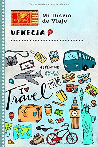 Venecia Mi Diario de Viaje: Libro de Registro de Viajes Guiado Infantil - Cuaderno de Recuerdos de Actividades en Vacaciones para Escribir, Dibujar, Afirmaciones de Gratitud para Niños y Niñas