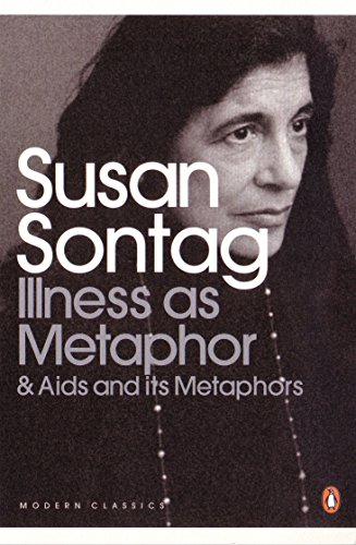 Illness As Metaphor and AIDS and Its Metaphors (Penguin Modern Classics)