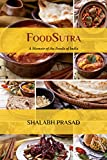 FoodSutra: A Memoir of the Foods of India