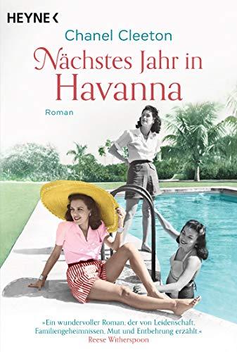Nächstes Jahr in Havanna: Roman (Die Kuba-Saga 1)