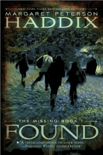 Found(TheMissing,Book1)(text only)byM.P.Haddix