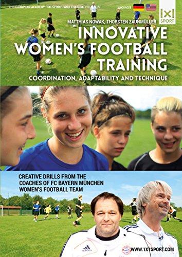 Innovative Womens Football / Soccer Training - Coordination, Adaptability and Technique [Alemania]...