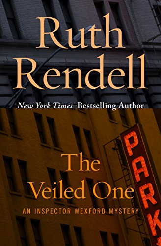 The Veiled One (Inspector Wexford Book 14)