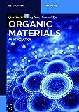 Organic Materials: An Introduction (De Gruyter Textbook) (English Edition)