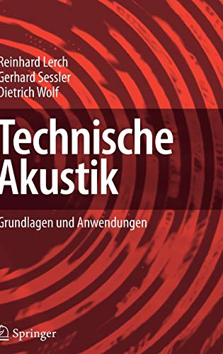 Technische Akustik: Grundlagen und Anwendungen