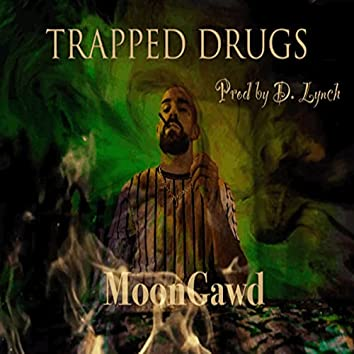 Trapped Drugs