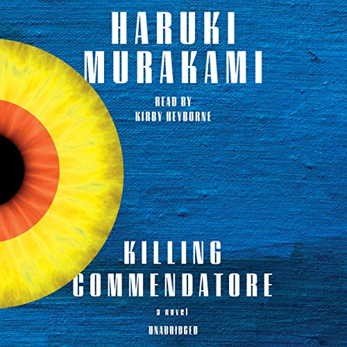 Killing Commendatore     A Novel              By:                                                                                                                                 Haruki Murakami,                                                                                        Philip Gabriel - translator,                                                                                        Ted Goossen - translator                               Narrated by:                                                                                                                                 Kirby Heyborne                      Length: 28 hrs and 27 mins     1,201 ratings     Overall 4.3