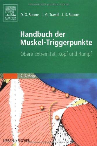 Handbuch der Muskel-Triggerpunkte 1 + 2. Obere Extremität, Kopf und Rumpf: 2 Bde.
