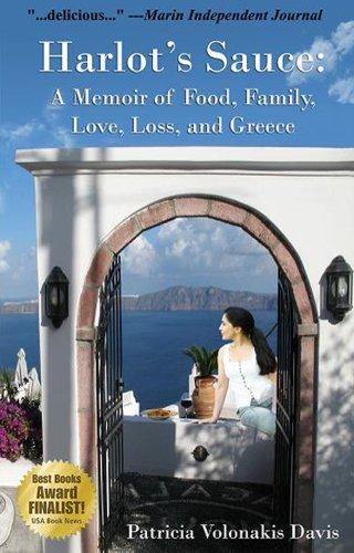 Harlot's Sauce: A Memoir of Food, Family, Love, Loss, and Greece (English Edition)