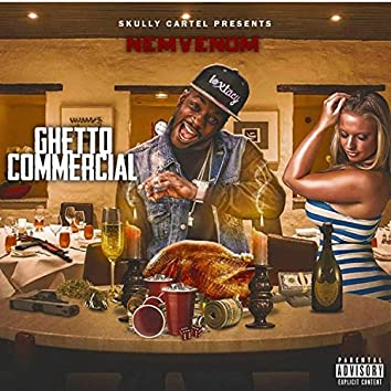 Ghetto Commercial