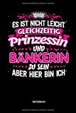 Notizbuch: B�nkerin & Prinzessin - Lustiges B�nkerin Notizbuch mit Punktraster. Tolle B�nker Geschenk Idee.