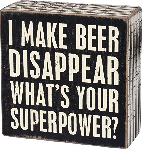 Primitives by Kathy Box Sign, Wood, Paper, I Make Beer Disappear, x 4 Inches