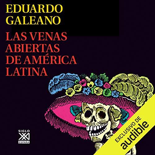 Diseño de la portada del título Las Venas Abiertas de América Latina (Narración en Castellano)