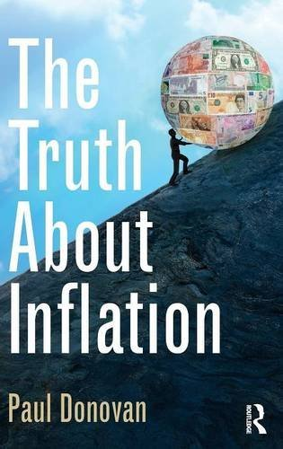 Compare Textbook Prices for The Truth About Inflation 1 Edition ISBN 9781138023611 by Donovan, Paul