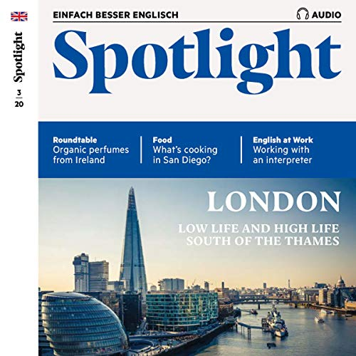 Spotlight Audio - London, low life and high life south of the Thames. 3/2020 Titelbild