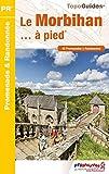 Le Morbihan à pied - 45 Promenades & Randonnées
