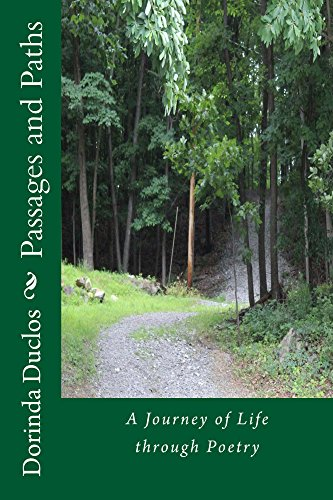 Passages and Paths: A Journey of Life through Poetry by [Dorinda Duclos]