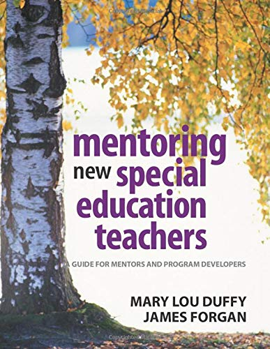 Compare Textbook Prices for Mentoring New Special Education Teachers: A Guide for Mentors and Program Developers 1 Edition ISBN 9780761931348 by Duffy, Mary Lou,Forgan, James W.