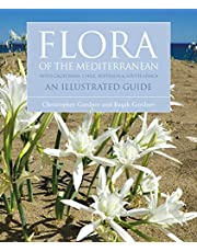 Flora of the Mediterranean: An Illustrated Guide