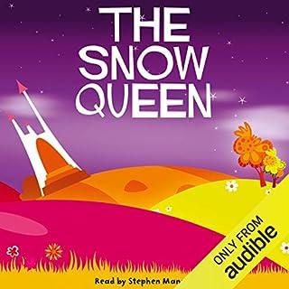 The Snow Queen                   Di:                                                                                                                                 Hans Christian Andersen                               Letto da:                                                                                                                                 Stephen Mangan                      Durata:  18 min     1 recensione     Totali 4,0