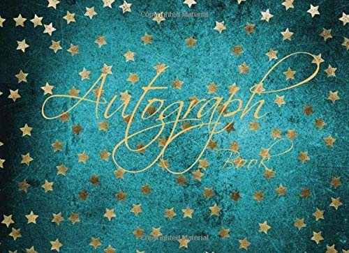 Compare Textbook Prices for Autograph Book: Signatures Blank Scrapbook, Blank Unlined Keepsake, Memorabilia Album Gift, Keepsake Memory Book, Favorite Sports Stars, Cartoon ... Autograph Book for Adults & Kids Volume 5  ISBN 9781729633120 by Kelly, Tina R.
