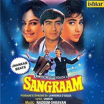 Sangraam (With Jhankar Beats) (Original Motion Picture Soundtrack)