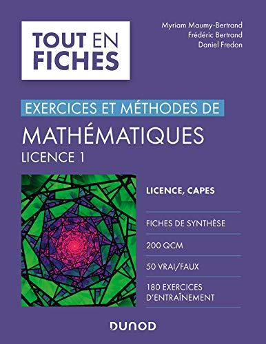 Mathématiques L1 : Exercices et méthodes (Tout en fiches) (French Edition)