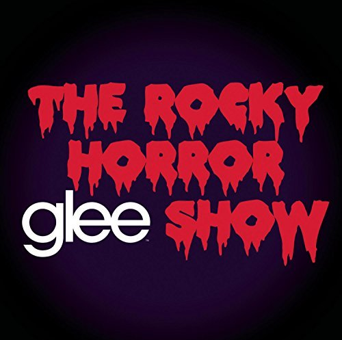 Glee: The Music, The Rocky Horror Glee Show by Glee Cast (2010-10-19)