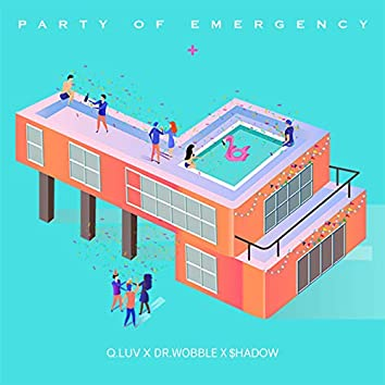Party Of Emergency