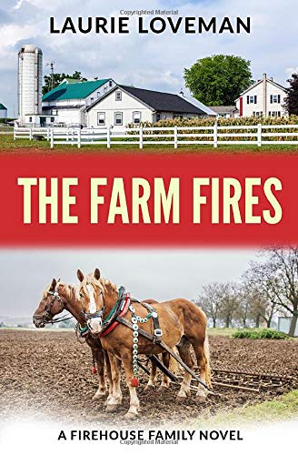 Book: The Farm Fires (Firehouse Family) by Laurie Loveman