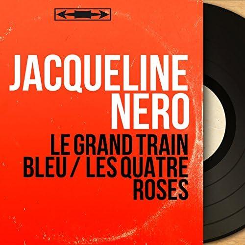 Jacqueline Nero feat. Jacques Loussier et son orchestre