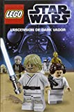 LEGO STAR WARS, ROMAN ILLUSTRE 2 : L'ASCENSION DE DARK VADOR (Lego Star Wars : Romans, 2)