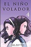 El Niño Volador 4 (Libro ilustrado) (Volume 4) (Spanish Edition)